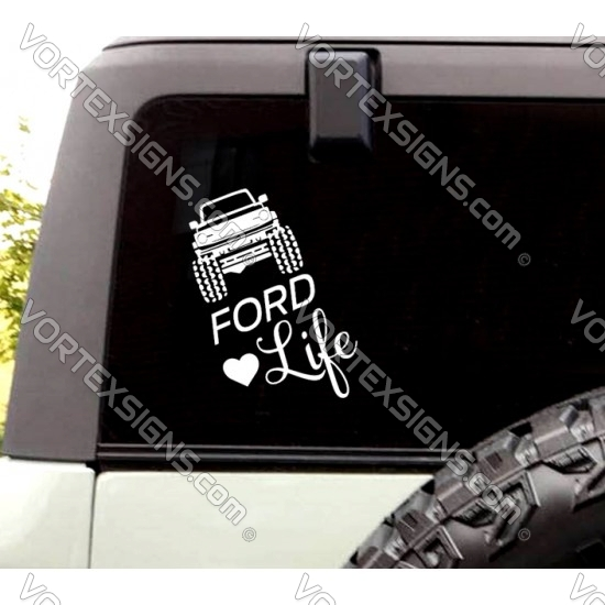 Ford Life Love window decal (Ford Bronco) sticker
