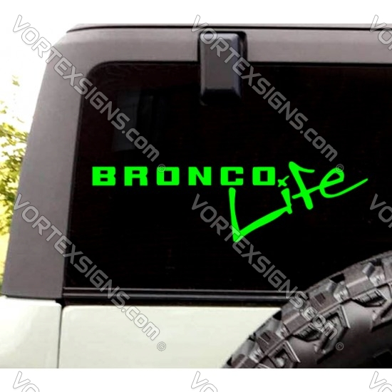 Bronco Life decal (Ford Bronco) sticker