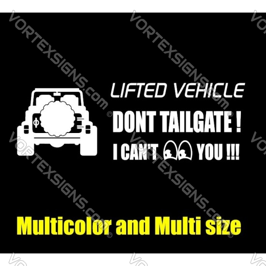 Dont Tailgate lifted vehicle decal 1 sticker