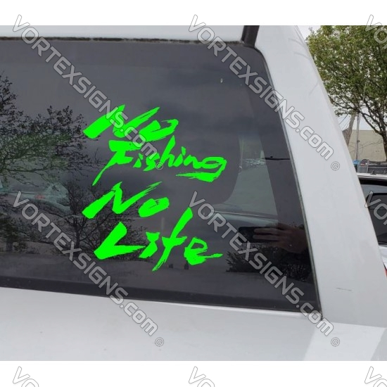 No Fishing No Life text letters sign sticker graphics