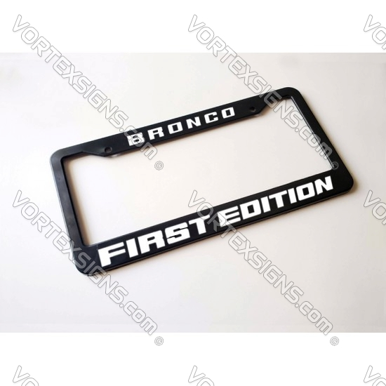 FIRST EDITION license plate frame (Ford Bronco)